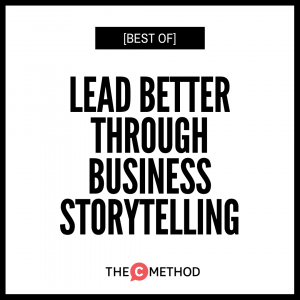[BEST OF] Lead Better Through Business Storytelling with Yamini Naidu